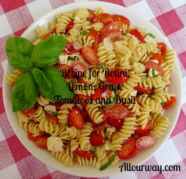 Rotini with Fresh Lemon, Grape Tomatoes and Basil at allourway.com