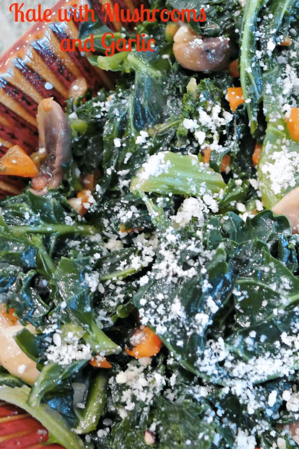 Close up of Black Tuscan Kale with Mushrooms and Garlic