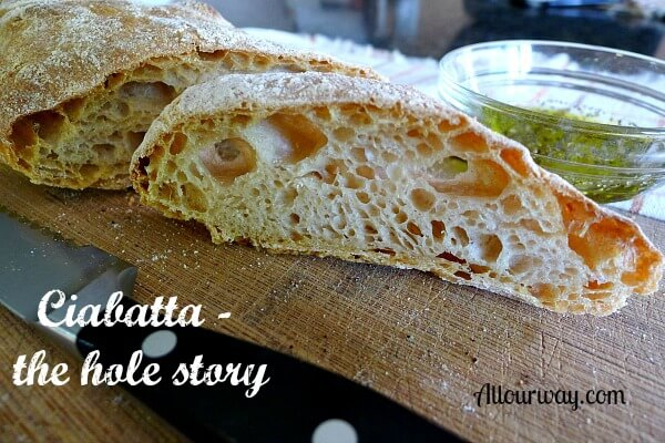 Ciabatta bread with the desired holes at allourway.com