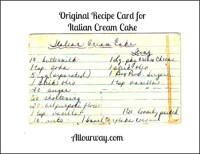 Original recipe card stained and used for Italian Cream cake at allourway.com