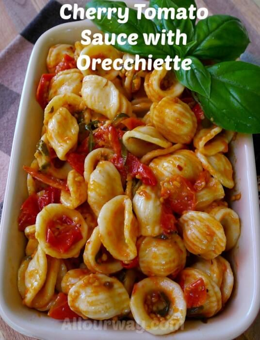 Cherry Tomato Sauce with Orecchiette at allourway.com