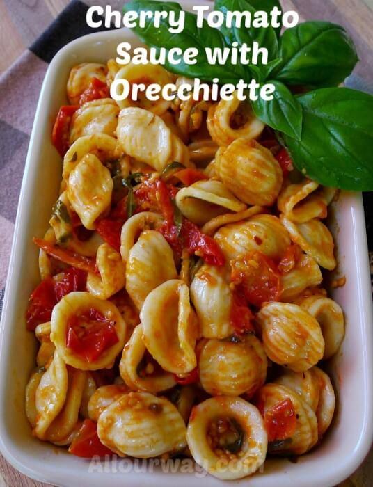 Cherry Tomato Sauce with Orecchiette at allourway.com