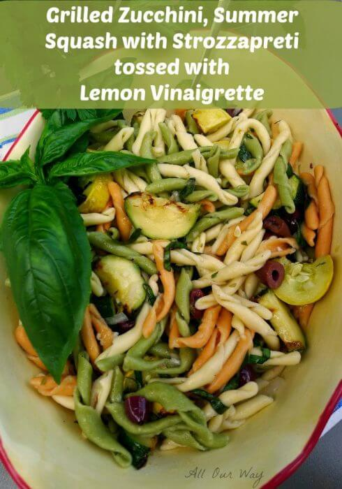 Grilled zucchini summer squash with Strozzapreti tossed with lemon vinaigrette @allourway.com