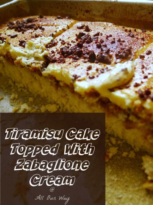 Tiramisu Cake Soaked with Espresso Coffee Topped with Zabaglione Cream @allourway.com