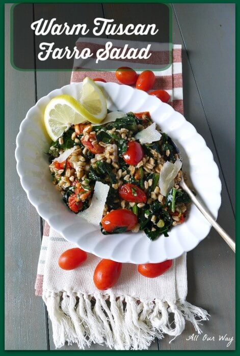 Warm Tuscan Farro Salad with kale, grape tomatoes and pecorino @allourway.com
