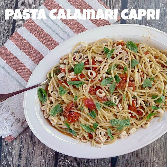 Calamari Capri with Pasta Seasoned with lemon, garlic, hot pepper flakes and capers @allourway.com