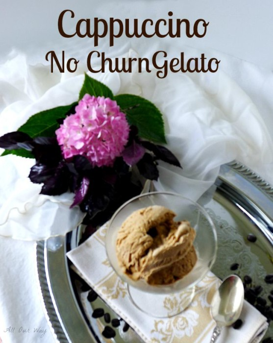 Cappuccino no churn gelato is a quick and easy dessert flavored with a coffee liqueur @allourway.com