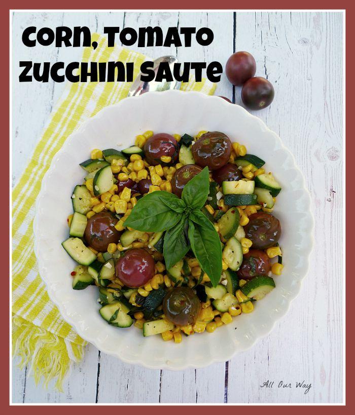 Easy Corn, Tomato, Zucchini Sauté