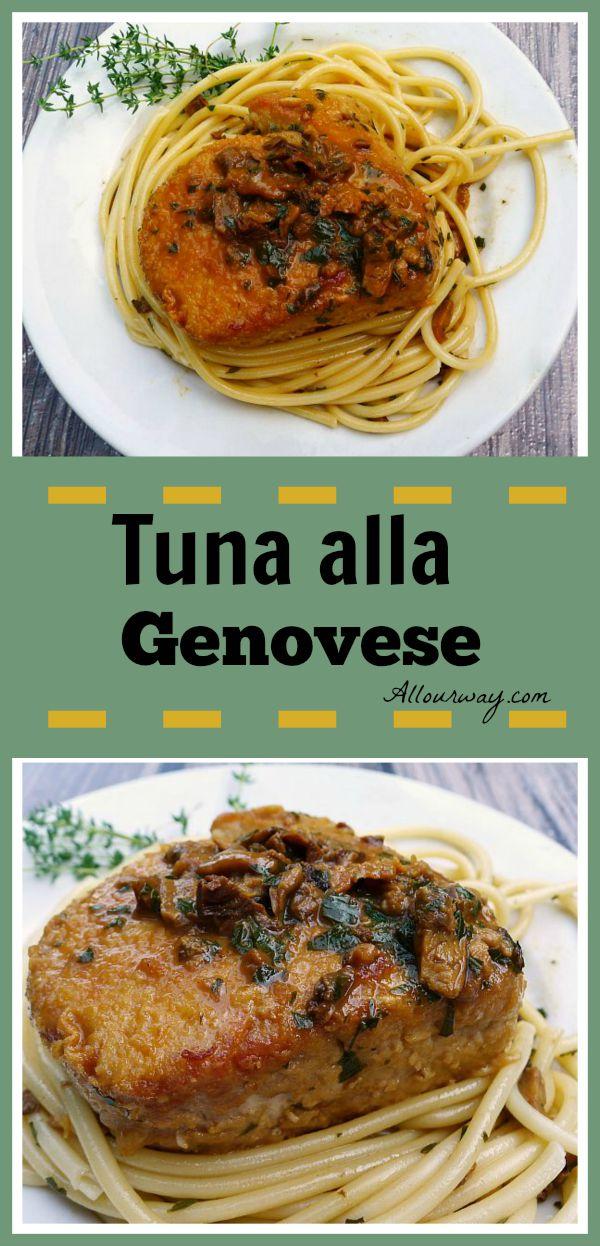 Tuna alla Genovese with Mushroom Sauce @allourway.com
