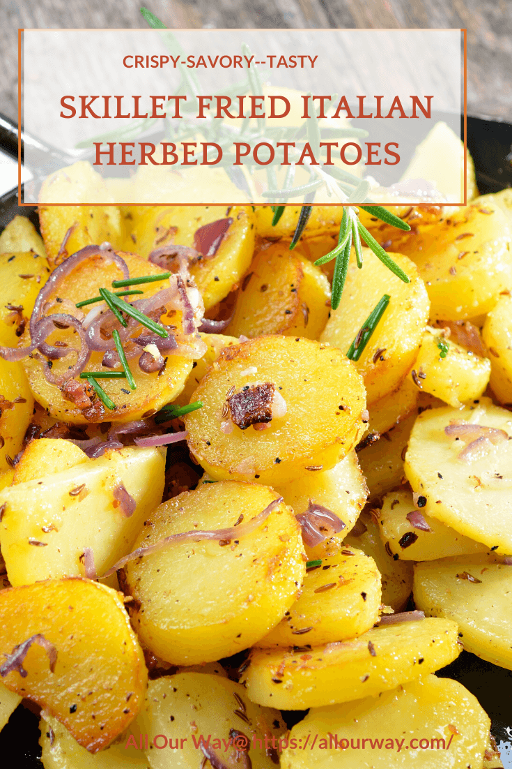 An easy and delicious side of potatoes quickly fired in a skillet and seasoned with Italian seasonings. These home fries are the perfect side dish to serve with a hearty breakfast or brunch. They're an excellent dinner side as well. #friedpotatoes, #skilletfriedpotatoes, skilletpotatoes, #Italianherbpotatoes, #Italianpotatoes, #potatosides