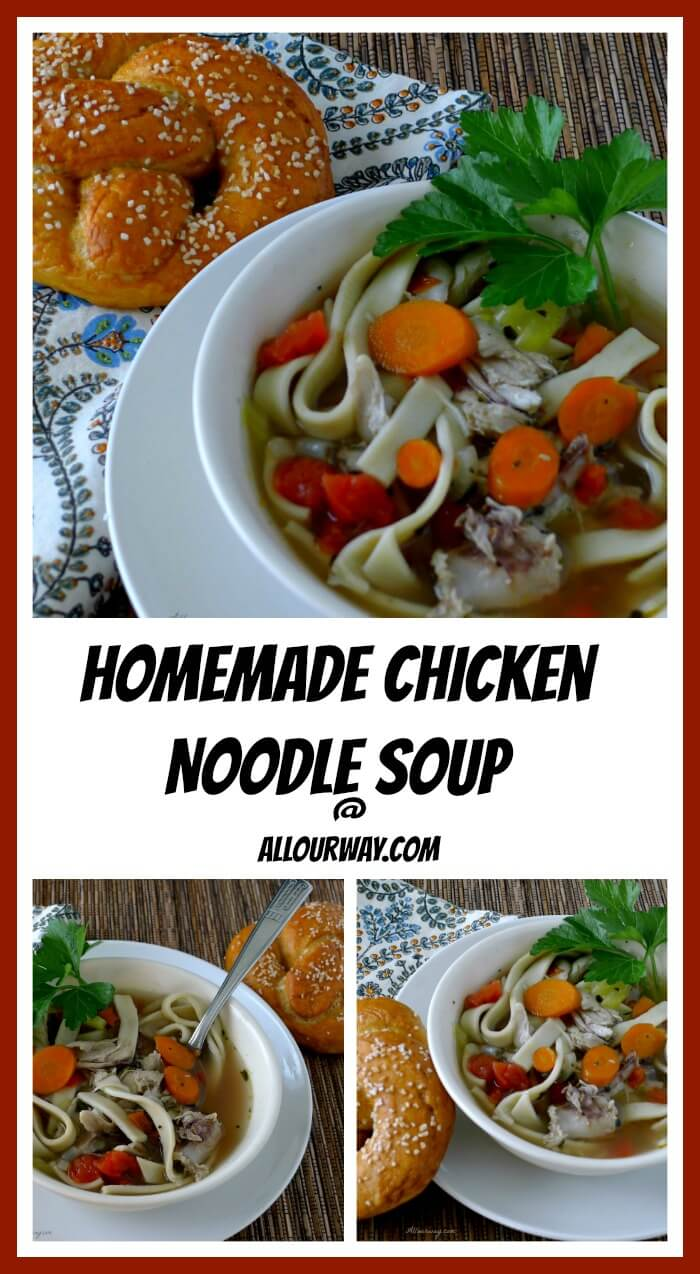 Homemade Chicken Noodle Soup with Pretzels and Homemade Noodles @allourway.com