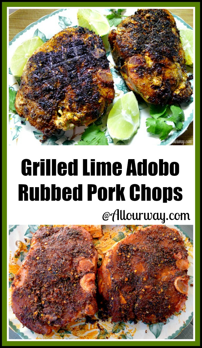Collage of Grilled Lime Adobo Rubbed Pork Chops have that South of the Border Flavor on a white and green leaf platter with lime wedges and cilantro surrounding meat @ allourway.com