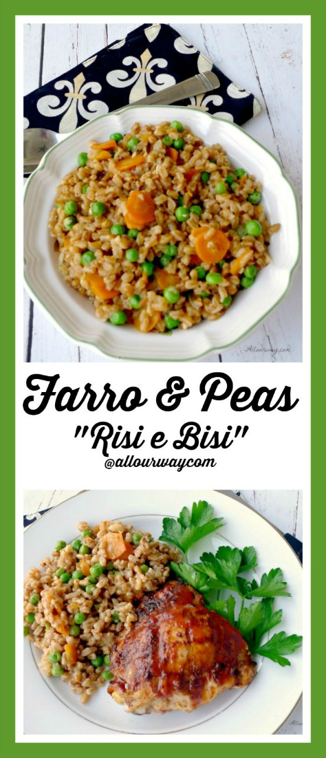 Farro and Peas - Risi e Bisi is a classic Venetian dish that swaps the rice for the farro giving the dish a delicious nutty taste with a wonderful chewy texture @allourway.com