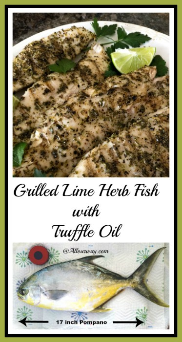 Grilled Lime Herb Fish with Truffle Oil is an easy and delicious way to prepare fish on the grill and it just takes a splash of fresh lime juice and a sprinkle of truffle oil to finish @allourway.com