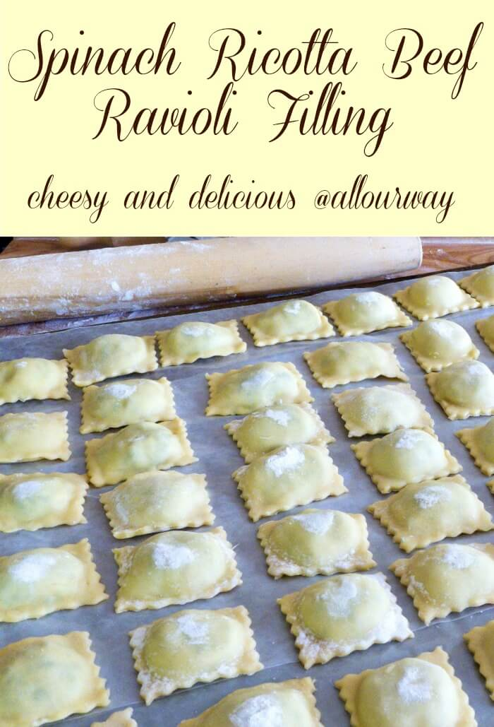 Spinach Ricotta Beef Ravioli Filling Recipe is cheesy and delicious and versatile @allourway.com