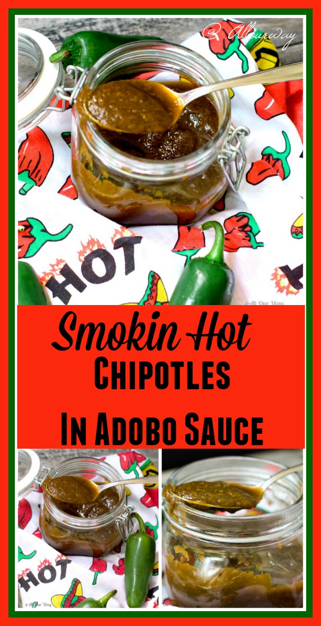 Smokin Hot Chipotles in Adobo Sauce is homemade and superior to the canned variety @allourway.com