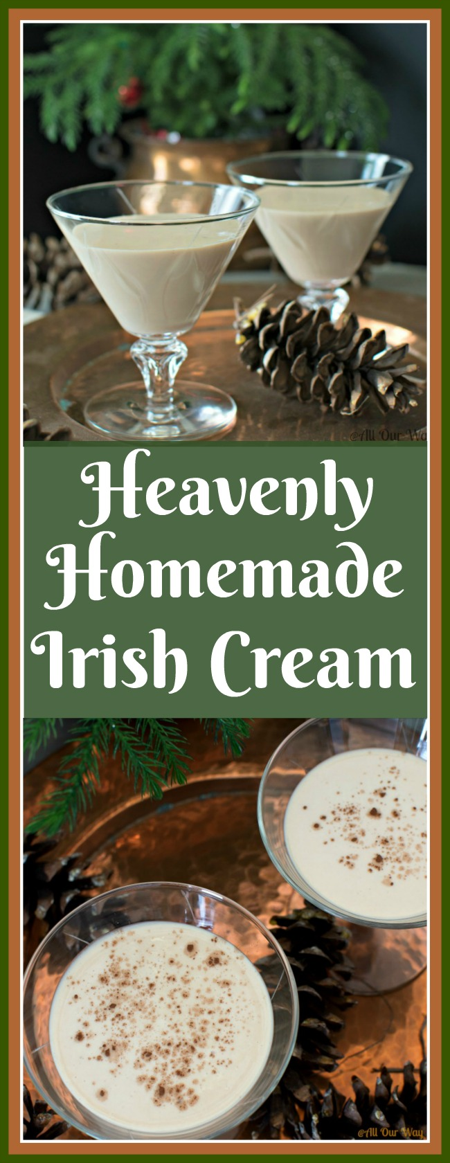 Heavenly Homemade Irish Cream is a decadent dessert in a glass @allourway.com