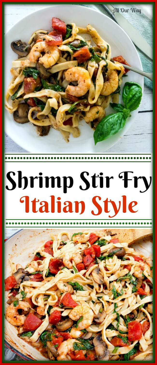 Shrimp Stir Fry Italian Style is a switch from the usual Asian flavors substituting garlic, lemon, oregano, hot pepper flakes, tomatoes, and arugula over pasta. @allourway.com