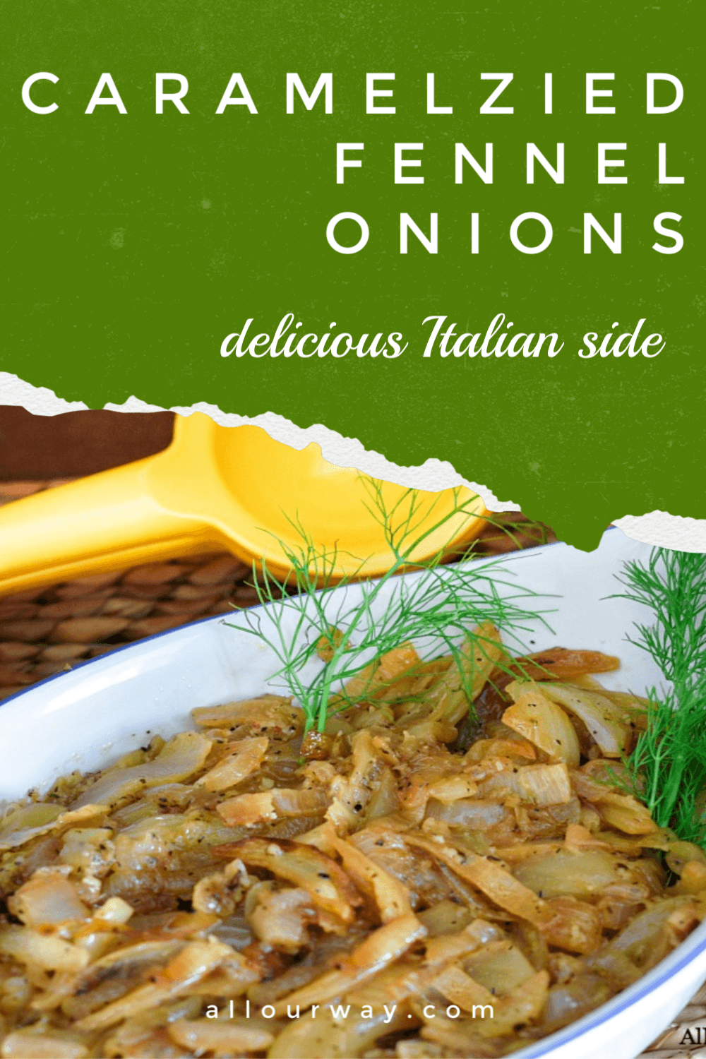 Slowly sautéed onions and fennel until they are caramelized and seasoned with lemon, parmesan and herbs. A delicious Italian side dish that is ideal served with chicken or pork.