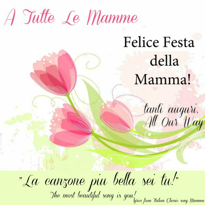 Italian mothers day greeting with musical tribute by pavarotti italian mothers day greeting with line from the italian classic song mamma m4hsunfo