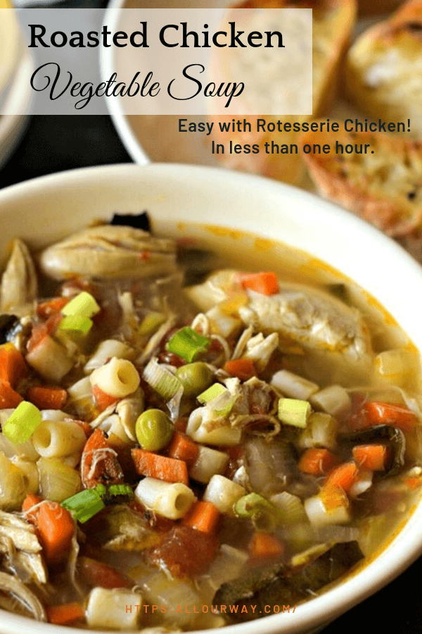 Roasted Chicken Vegetable Soup With Pasta is a heartier version of the Italian Minestra di pasta e piselli. We use already prepared roasted chicken and canned chicken and beef broth. You have a hearty delicious soup on the table in less than 1 hour. #chickensoup, #chickenvegetablesoup, #roastedchickenvegetablesoup, #quicksoup, #rotesseriechickensoup