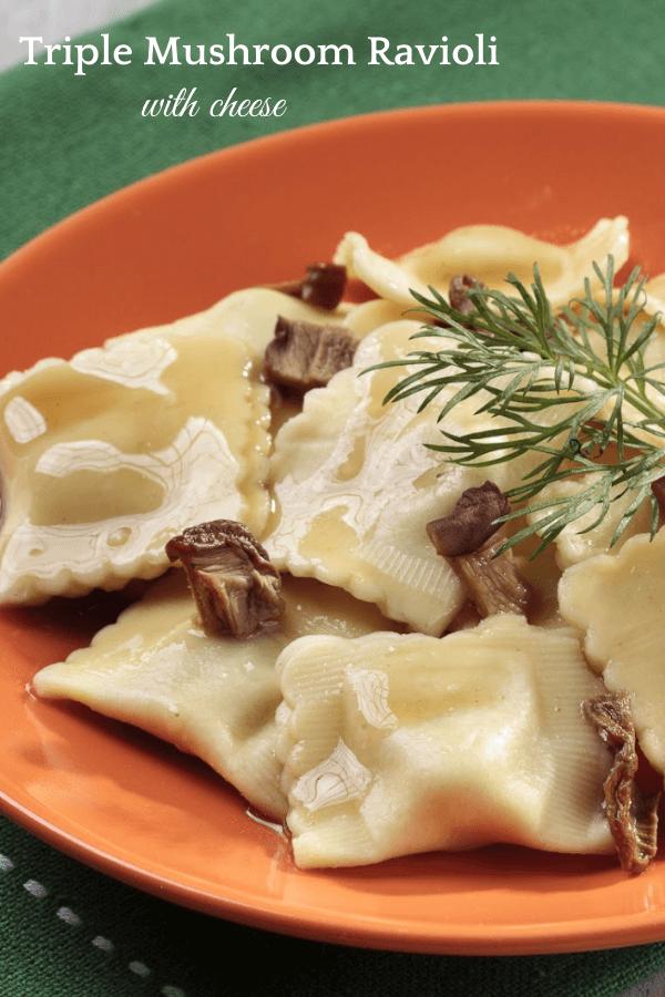 Triple Mushroom Ravioli With Cheese