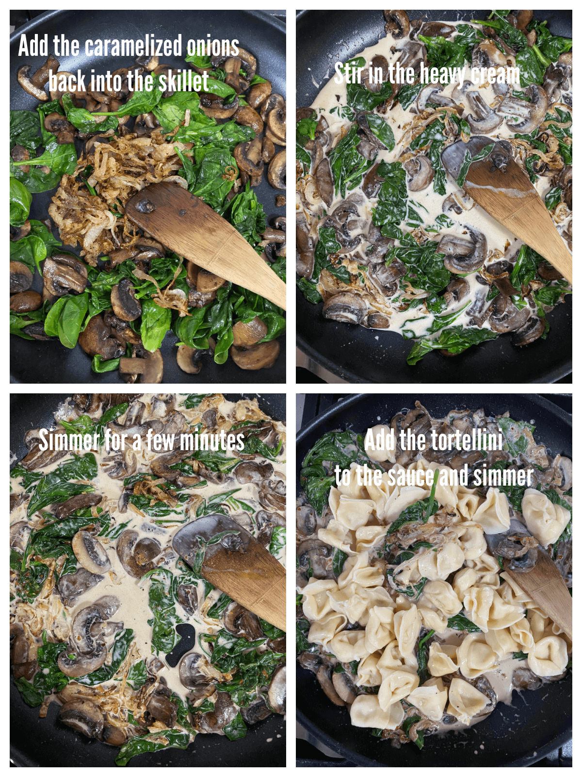 A collage with the final steps to preparing the Cheese tortellini with mushrooms and spinach in a rich creamy caramelized onion sauce.